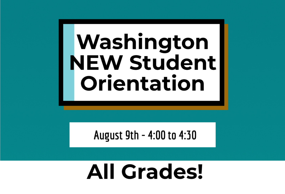 Washington - New Student Orientation for All Grades