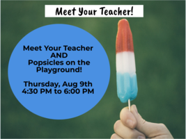 Washington - Meet Your Teacher Night and Popsicles on the Playground