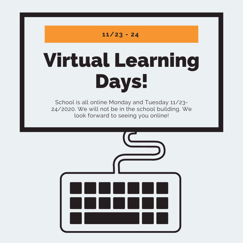 Virtual Learning Days!
