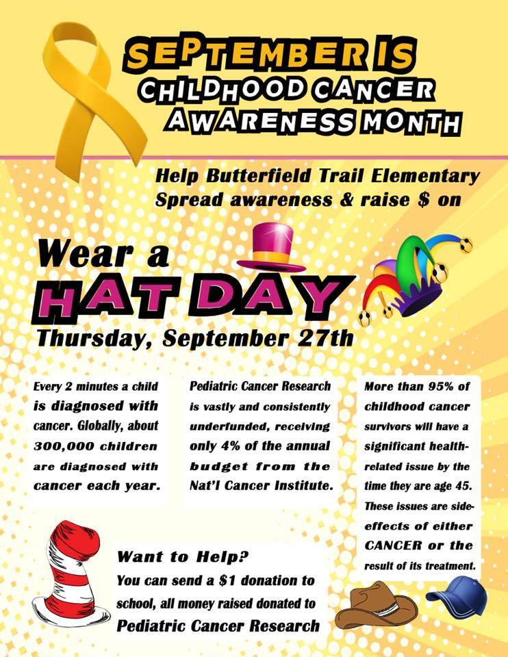 Thursday the 27th - $1 Hat Day for Childhood Cancer Awareness Month