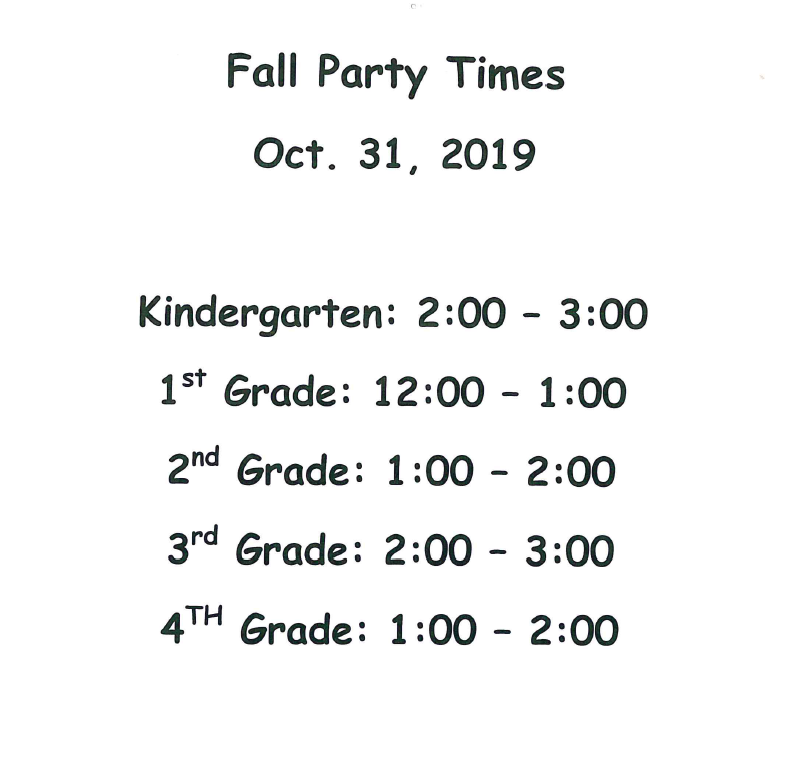 FALL CLASSROOM PARTY TIMES Oct. 31, 2019