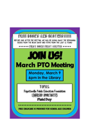 PTO MARCH MEETING - March 9th at 6 pm