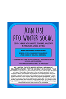 PARENTS, TEACHERS, STAFF - YOU ARE INVITED TO ATTEND OUR PTO WINTER SOCIAL!!