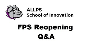FPS Reopening Q&A
