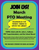 March's PTO Meeting Rescheduled for Tuesday, March 26
