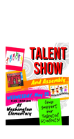 TALENT SHOW AND ASSEMBLY - Wednesday, May 15 at 1:45 - 2:30 pm