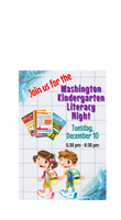 Come to the Kindergarten Literacy Night. December 10, 5:30 - 6:30 pm