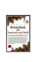 Need Your Help With Food For The Teacher/Staff Breakfast on December 16th.