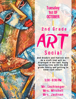 Join us for our 2nd Grade Art Social Night Tuesday, Oct. 1st  5:30 - 6:30 pm
