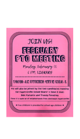 PTO FEBRUARY MEETING - Monday, Feb. 10 and meet candidates running for School Board's Zone 2