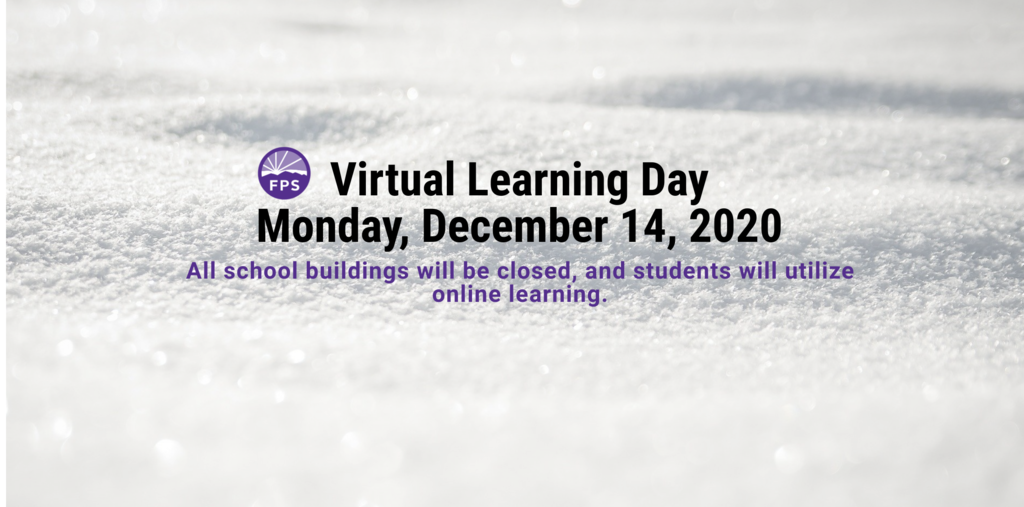 Fayetteville Public Schools will pivot to virtual learning on Monday, December 14 due to inclement weather and road conditions. All school buildings will be closed, and students will utilize online learning.