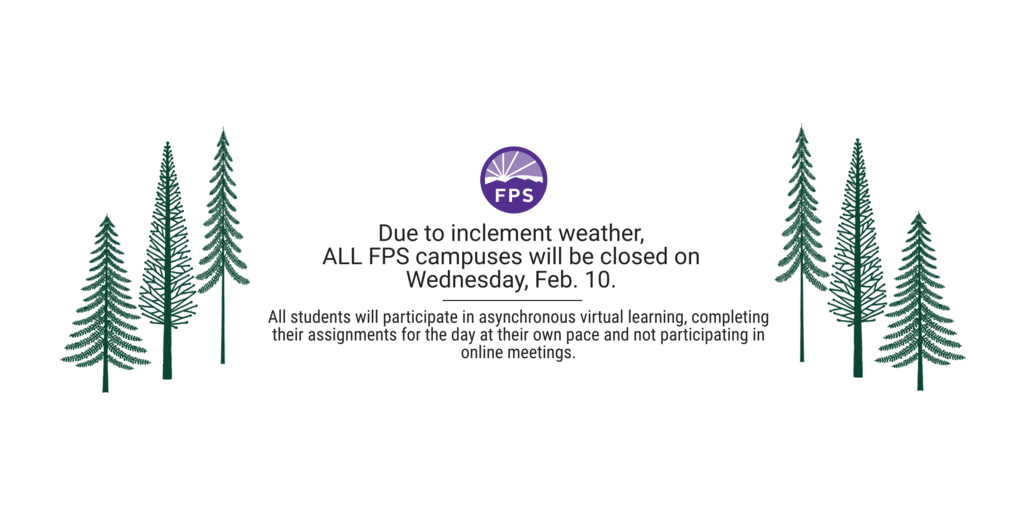Due to inclement weather, all Fayetteville Public Schools campuses will be closed on Wednesday, Feb. 10.