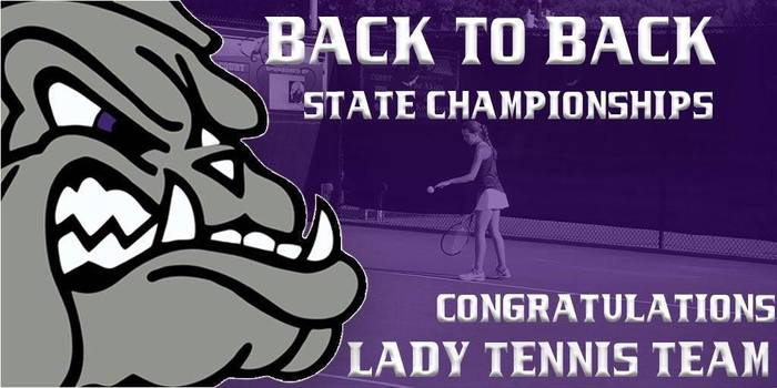 Lady Bulldog Tennis team wins State Championship once again!