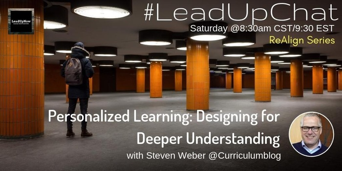 #LeadUpChat hosted by Dr. Steven Weber, Associate Superintendent for Teaching & Learning.