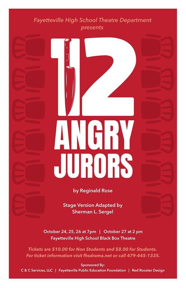 Picture of 12 Angry Jurors poster advertising Reginald Rose' play that will be performed at FHS on October 24, 25, 26 at 7 pm