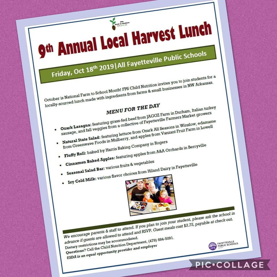 Poster advertising the 9th Annual Local Harvest Lunch. Students, Parents, and Staff are invited to the 9th ANNUAL Local Harvest Lunch on Friday, Oct 18th to share a nearly 100% locally sourced school meal in celebration of the bountiful and vibrant local food system in NW Arkansas.